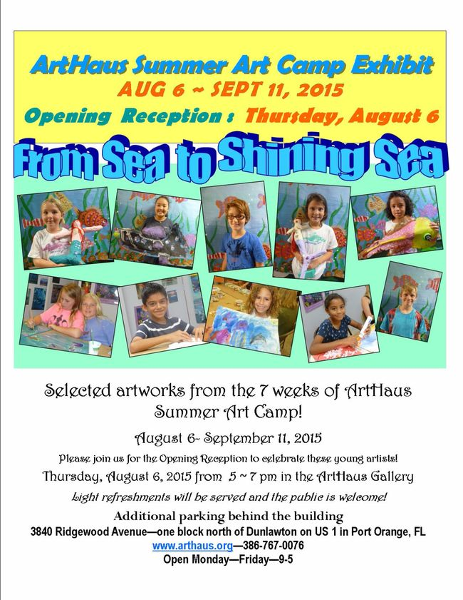 ArtHaus Summer Art Camp Exhibit in Port Orange - stop in and see the art! (2015)