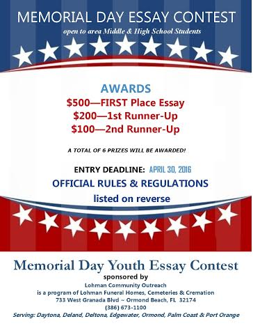 memorial day essay contest To encourage the youth of our community to learn about and reflect upon america's rich military heritage and provide a meaningful opportunity for young people to have their writings showcased as a part of the 2016 vmpf memorial day ceremony on.