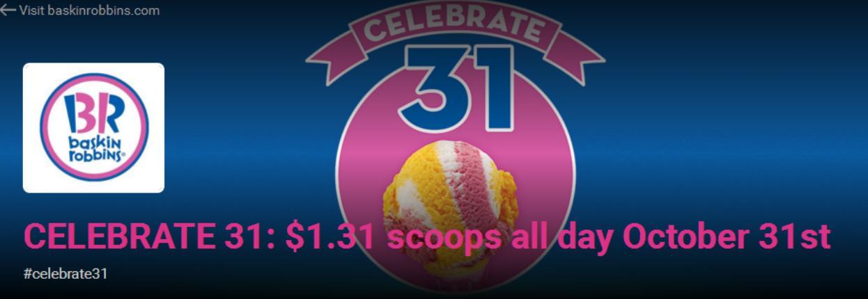 $1 31 ice cream scoops at Baskin Robbins on Halloween (2015