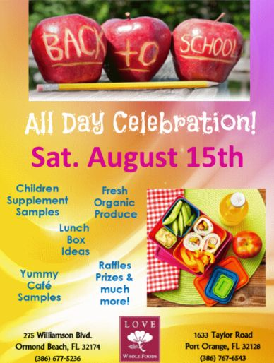 Back-to-School Celebration at Love Whole Foods (2015)