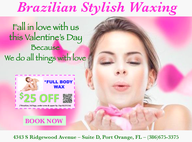 Brazilian Stylish Waxing now in Port Orange for Ladies only