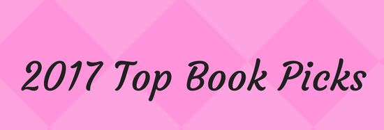 My 2017 top book picks!