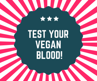 Test Your Vegan blood!