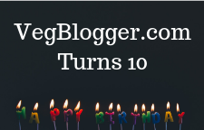 VegBlogger.com Turns 10