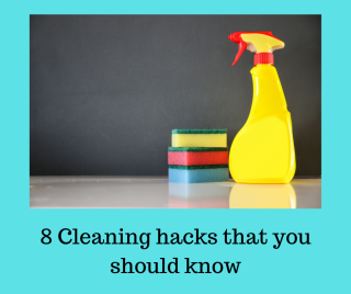 8 Cleaning hacks that you should know